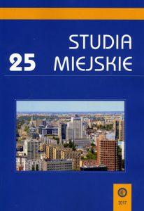 rok 2017 – tom 25 Studia Miejskie okładka